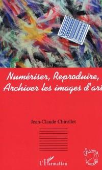 Cover Numeriser reproduire archiver les images de l'art