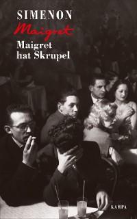 Cover Maigret hat Skrupel