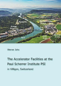 Cover The Accelerator Facilities at the Paul Scherrer Institute PSI