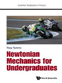 Cover Newtonian Mechanics For Undergraduates
