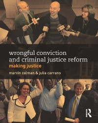 Cover Wrongful Conviction and Criminal Justice Reform