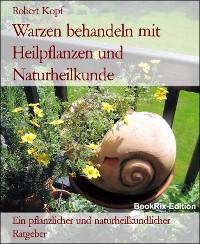 Cover Warzen behandeln mit Heilpflanzen und Naturheilkunde