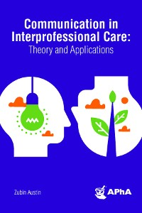 Cover Title: Communication in Interprofessional Care