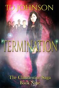 Cover Termination: The Clandestine Saga Book Nine