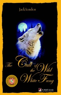Cover Call of the Wild and White Fang (English Edition)