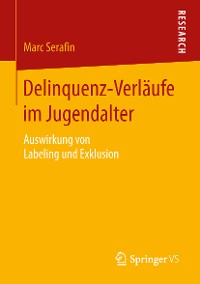 Cover Delinquenz-Verläufe im Jugendalter