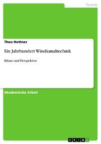 Cover Ein Jahrhundert Windkanaltechnik