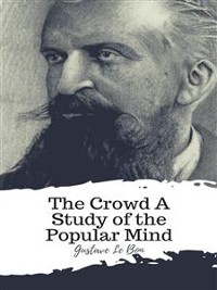 Cover The Crowd A Study of the Popular Mind
