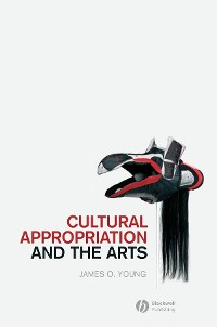 Cover Cultural Appropriation and the Arts