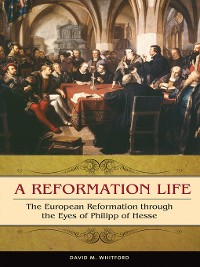 Cover A Reformation Life