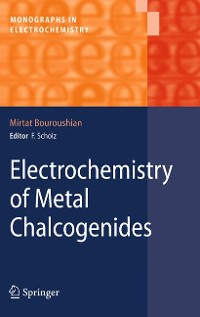 Cover Electrochemistry of Metal Chalcogenides