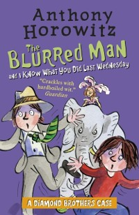 Cover Diamond Brothers in The Blurred Man & I Know What You Did Last Wednesday