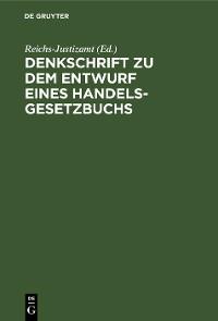 Cover Denkschrift zu dem Entwurf eines Handelsgesetzbuchs