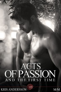 Cover Acts of Passion And The First Time
