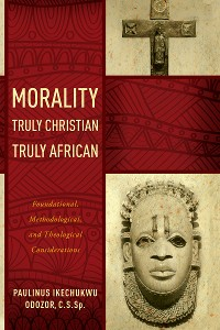 Cover Morality Truly Christian, Truly African