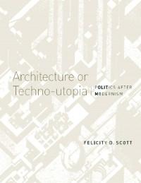 Cover Architecture or Techno-utopia