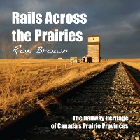 Cover Rails Across the Prairies