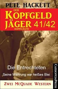 Cover Der Kopfgeldjäger Folge 41/42  (Zwei McQuade Western)