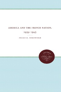 Cover America and the French Nation, 1939-1945