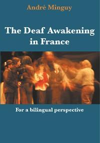 Cover The Deaf Awakening in France