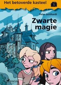 Cover Het betoverde kasteel 1 - Zwarte magie