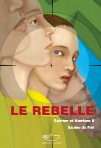 Cover Le rebelle