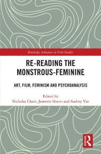 Cover Re-reading the Monstrous-Feminine