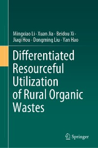 Cover Differentiated Resourceful Utilization of Rural Organic Wastes