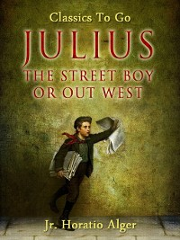Cover Julius the Street Boy