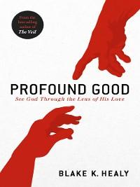 Cover Profound Good