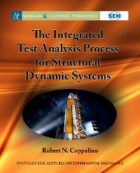 Cover The Integrated Test Analysis Process for Structural Dynamic Systems