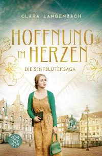 Cover Die Senfblütensaga - Hoffnung im Herzen