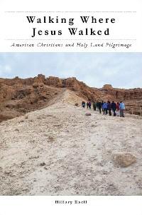 Cover Walking Where Jesus Walked