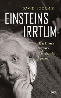 Cover Einsteins Irrtum