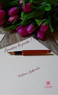 Cover Écoutez le poète !