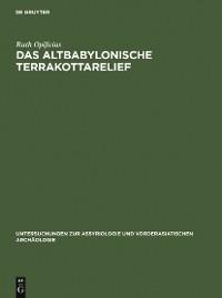 Cover Das Altbabylonische Terrakottarelief