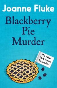 Cover Blackberry Pie Murder (Hannah Swensen Mysteries, Book 17)