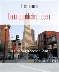 Cover A1  Ein unglaubliches Leben