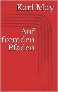 Cover Auf fremden Pfaden