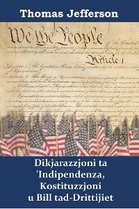 Cover Dikjarazzjoni ta 'Indipendenza, Kostituzzjoni u Bill tad-Drittijiet