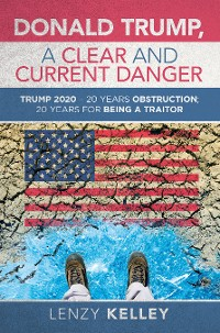Cover Donald Trump, a Clear and Current Danger
