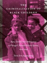 Cover The Criminalization of Black Children