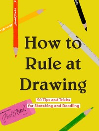 Cover How to Rule at Drawing