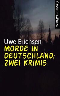 Cover Morde in Deutschland: Zwei Krimis