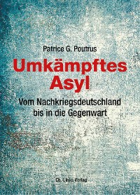 Cover Umkämpftes Asyl