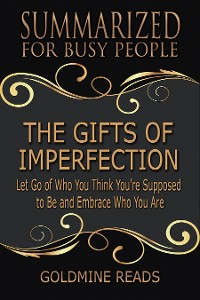 Cover Summarized for Busy People - The Gifts of Imperfection