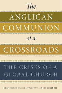 Cover The Anglican Communion at a Crossroads