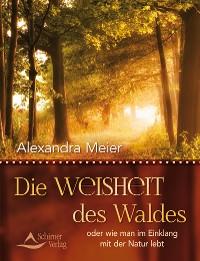 Cover Die Weisheit des Waldes