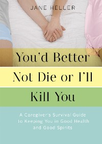 Cover You'd Better Not Die or I'll Kill You