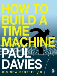 Cover How to Build a Time Machine